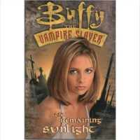 Buffy the Vampire Slayer:- The Remaining Sunlight